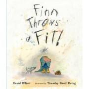 Finn Throws a Fit by David Elliott
