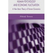 Human Psychology and Economic Fluctuation by Hideaki Tamura