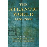 The Atlantic World by Toyin Falola