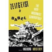 Zeitgeist in Babel by Ingeborg Hoesterey