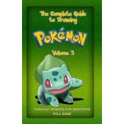 The Complete Guide to Drawing Pokemon Volume 3 by Gala Publication