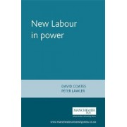 New Labour into Power by David Coates