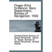 Finger-Print Evidence by James States Bureau of Naval Personnel