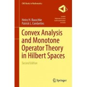 Convex Analysis and Monotone Operator Theory in Hilbert Spaces 2016 by Heinz H. Bauschke