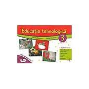 Educatie tehnologica. Caietul elevului clasa a III-a
