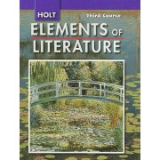 Holt Elements of Literature, Third Course Grade 9 by Kylene Beers