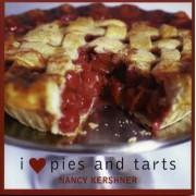 I Love Pies and Tarts by Nancy Kershner
