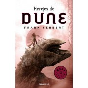 Herejes de dune/ Heretic of dune by Frank Herbert