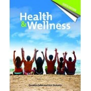 Health and Wellness: Student Resources by Gordon Edlin