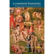 A Common Humanity by Raimond Gaita