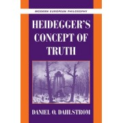 Heidegger's Concept of Truth by Daniel O. Dahlstrom