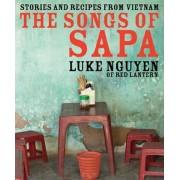 The Songs of Sapa by Luke Nguyen