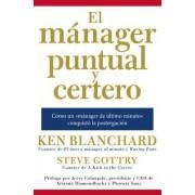 El Manager Puntual y Certero: Como Un 'Manager de Ultimo Minuto' Conquisto La Postergacion