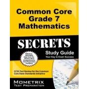 Common Core Grade 7 Mathematics Secrets, Study Guide by Mometrix Media