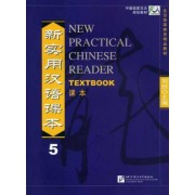 New Practical Chinese Reader: Textbook v. 5 by Xun Liu