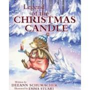 Legend of the Christmas Candle by Deeann Schumacher