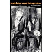 Legislators and Interpreters by Zygmunt Bauman