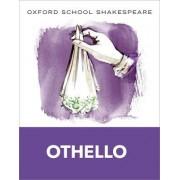 Oxford School Shakespeare: Othello by William Shakespeare