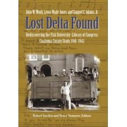 Lost Delta Found by John W. Work