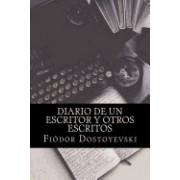 Diario de Un Escritor y Otros Escritos