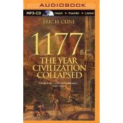 1177 B.c. by Associate Professor of Classics Anthropology and History Chair Department of Classical and Near Eastern Languages and Civilizations Eric H Cline