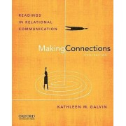 Making Connections by Professor Kathleen M Galvin