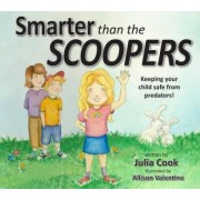 Smarter Than the Scoopers by Julia Cook