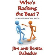 Who's Rocking the Boat? by Jim Babeckis