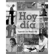 Student Activities Manual for Hoy Dia: v. 2 by John T. McMinn