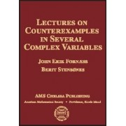 Lectures on Counterexamples in Several Complex Variables by John Erik Fornaess