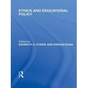 Ethics and Educational Policy by Kenneth A. Strike