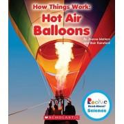 Hot Air Balloons by Joanne Mattern