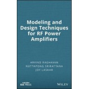 Modeling and Design Techniques for RF Power Amplifiers by Arvind Raghavan