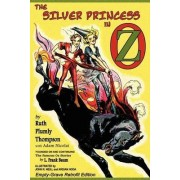 The Silver Princess in Oz by Ruth Plumly Thompson