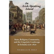 An Irish-Speaking Island by Nicholas M. Wolf