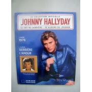 Johnny Hallyday - Année 1976 - Album - Avec Cd Derrière L ' Amour