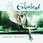 Goran Bregovic - Ederlezi (CD)