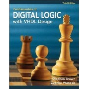 Fudamentals of Digital Logic with VHDL Design with CD-ROM by Stephen Brown