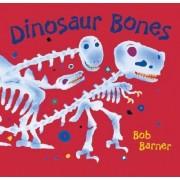 Dinosaur Bones by Bob Barner