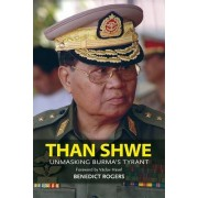 Than Shwe by Benedict Rogers