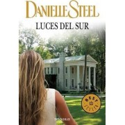 Luces del Sur / Southern Lights by Danielle Steel