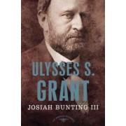 Ulysses S. Grant: 1869-1877 by Josiah Bunting