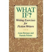 What If by Anne Bernays
