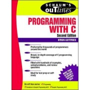 Schaum's Outline of Programming with C by Byron S. Gottfried