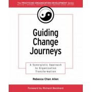Guiding Change Journeys by Rebecca Chan Allen