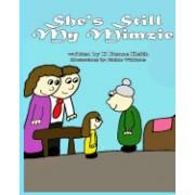 She's Still My Mimzie