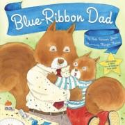 Blue-Ribbon Dad by Beth Raisner Glass