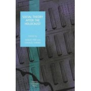 Social Theory after the Holocaust by Robert Fine