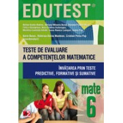 MATEMATICA. TESTE DE EVALUARE A COMPETENTELOR MATEMATICE. INVATAREA PRIN TESTE PREDICTIVE, FORMATIVE SI SUMATIVE. CLASA A VI-A