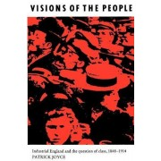 Visions of the People by Patrick Joyce